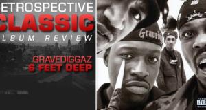 RETROSPECTIVE CLASSIC – GraveDiggaz – 6 Feet Deep